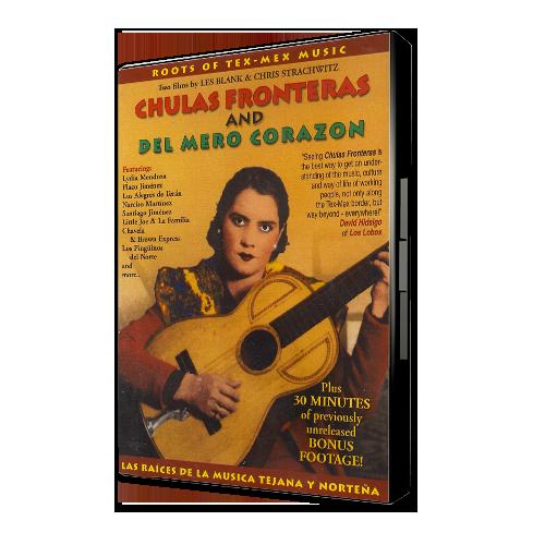 Chulas_Fronteras_&-_Del_Mero_Corazon_Film_by_Les_Blank_Films_DVD_cover
