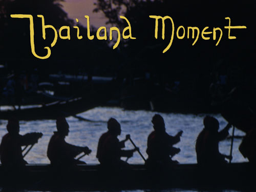 Thailand Moment (1967-2015)