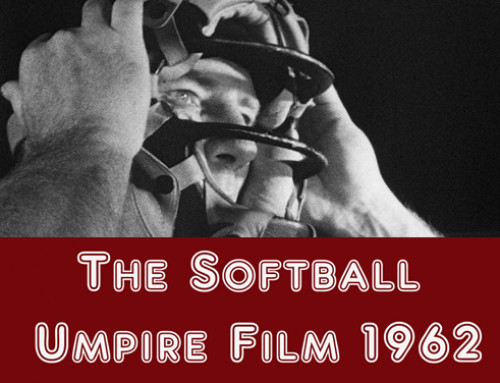 The Softball Umpire Film (1962-2017)